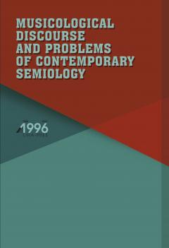 Cover for MUSICOLOGICAL DISCOURSE AND PROBLEMS OF CONTEMPORARY SEMIOLOGY
