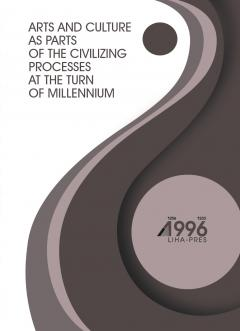 Cover for ARTS AND CULTURE AS PARTS OF THE CIVILIZING PROCESSES AT THE TURN OF MILLENNIUM