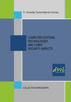 Cover for COMPUTER SYSTEMS, TECHNOLOGIES AND CYBER SECURITY ASPECTS