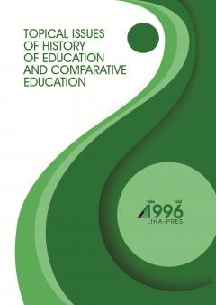 Cover for TOPICAL ISSUES OF HISTORY OF EDUCATION AND COMPARATIVE EDUCATION