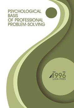 Cover for PSYCHOLOGICAL BASIS OF PROFESSIONAL PROBLEM-SOLVING