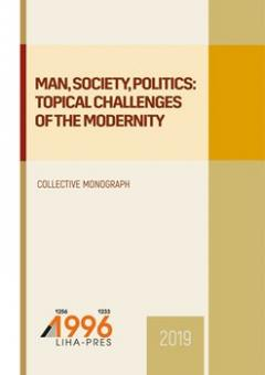 Cover for MAN, SOCIETY, POLITICS: TOPICAL CHALLENGES OF THE MODERNITY