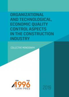 Cover for ORGANIZATIONAL AND TECHNOLOGICAL, ECONOMIC QUALITY CONTROL ASPECTS IN THE CONSTRUCTION INDUSTRY